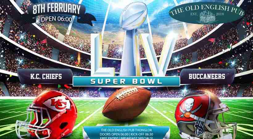Super Bowl LV 55 at The Old English Pub